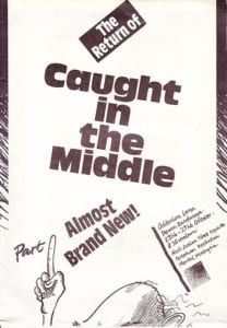 1987, The Return of Caught in the Middle Part 1: Almost Brand New!: Programme Cover