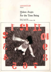 1988, Makan Angin | For The Time Being: Programme Cover