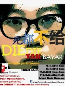 2013 Die Die Tak Bayar Poster
