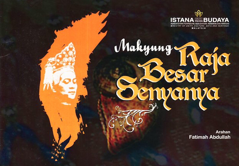 2009 Makyung Raja Besar Senyanya cover
