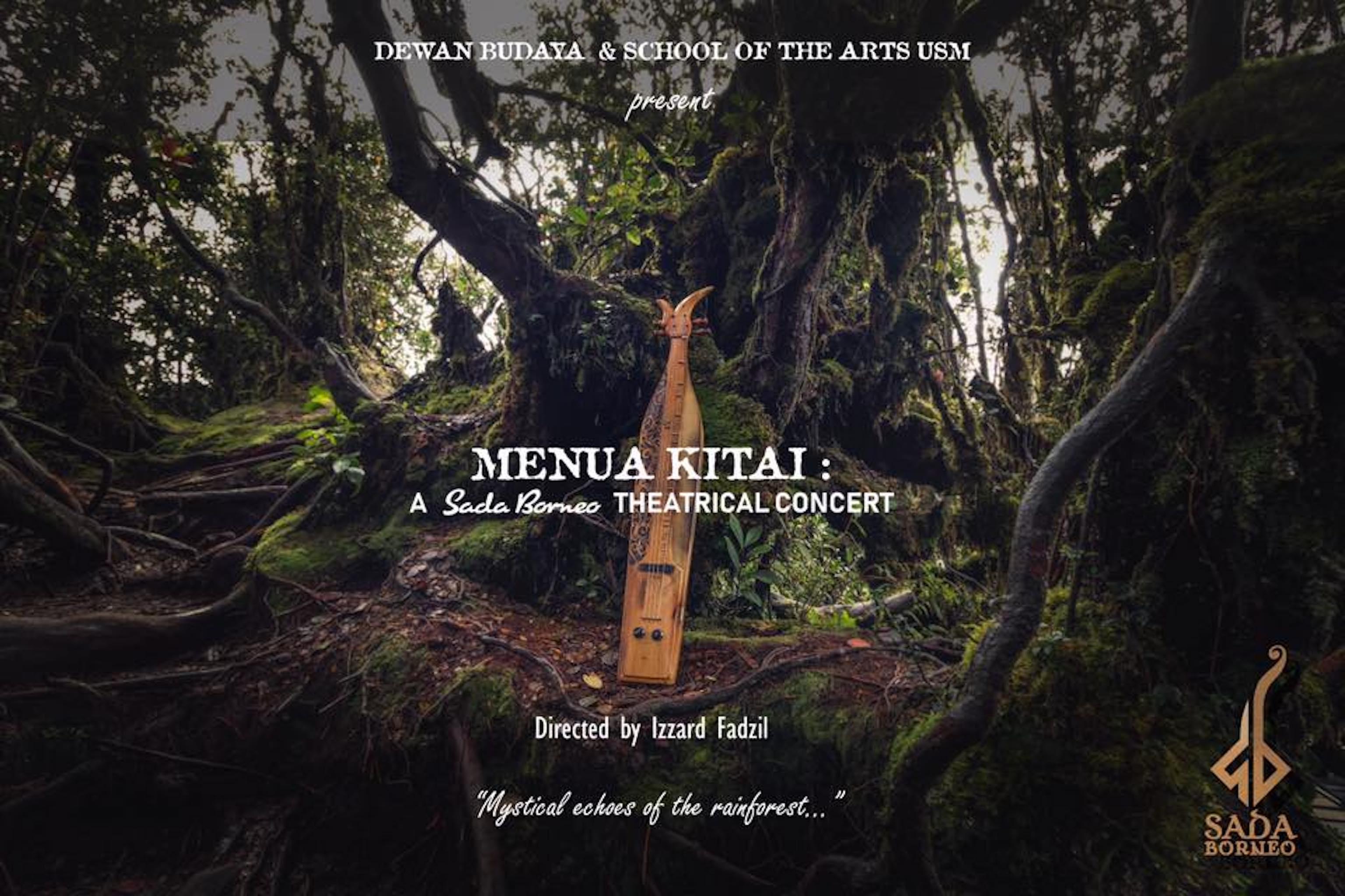 2018 Menua Kitai A Sada Borneo Theatrical Concert cover